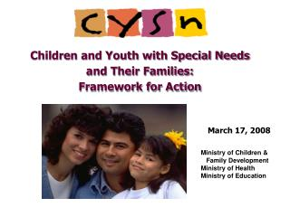 Children and Youth with Special Needs and Their Families: Framework for Action