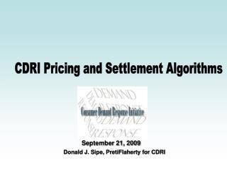 CDRI Pricing and Settlement Algorithms
