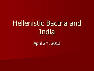 Hellenistic Bactria and India