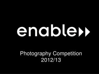 Photography Competition 2012/13