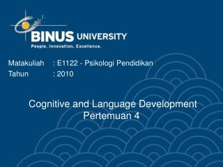 Cognitive and Language Development Pertemuan  4