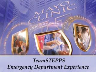 TeamSTEPPS Emergency Department Experience