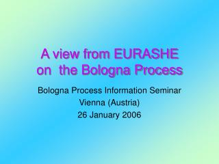 A view from EURASHE  on  the Bologna Process