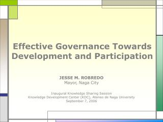 Effective Governance Towards Development and Participation