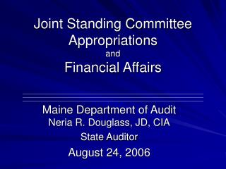 Joint Standing Committee  Appropriations and Financial Affairs