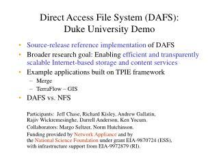 Direct Access File System (DAFS): Duke University Demo