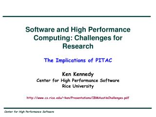 Software and High Performance Computing: Challenges for Research The Implications of PITAC