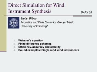 Direct Simulation for Wind Instrument Synthesis