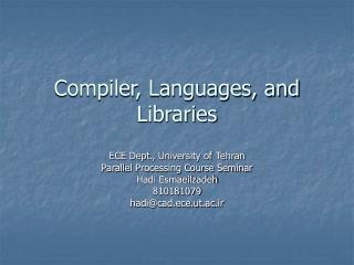 Compiler, Languages, and Libraries