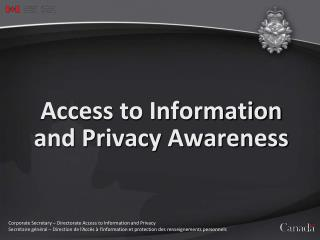 Access to Information and Privacy Awareness