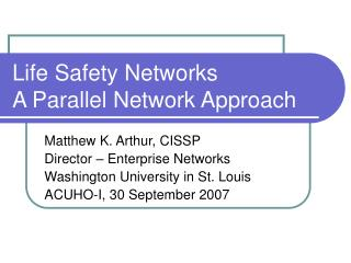 Life Safety Networks A Parallel Network Approach