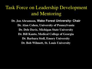 Task Force on Leadership Development and Mentoring