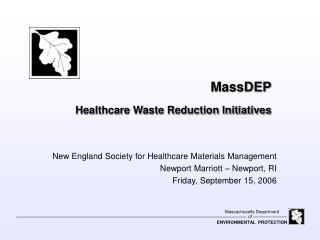 MassDEP Healthcare Waste Reduction Initiatives