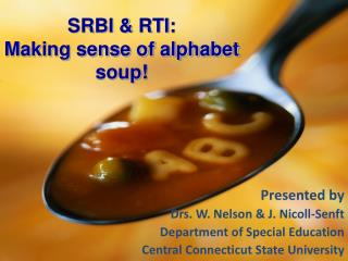 SRBI & RTI:   Making sense of alphabet soup!