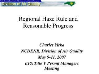 Regional Haze Rule and Reasonable Progress