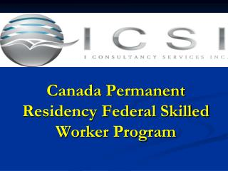 Canada Permanent Residency Federal Skilled Worker Program