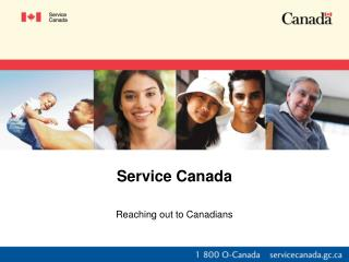Service Canada Reaching out to Canadians