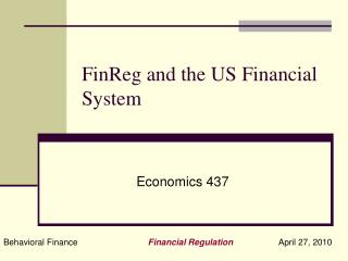 FinReg and the US Financial System