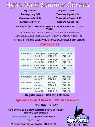 July ClassesAugust Classes         Tuesdays July 8-29    Tuesdays August 5-26