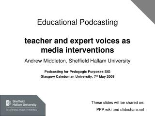 Educational Podcasting teacher and expert voices as media interventions