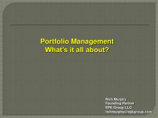 Portfolio Management What's it all about?