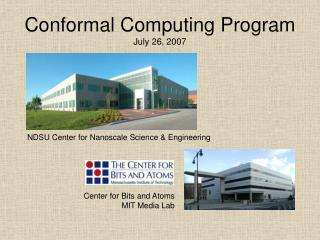 Conformal Computing Program July 26, 2007