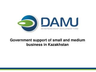 Government support of small and medium business in Kazakhstan
