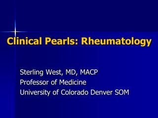 Clinical Pearls: Rheumatology