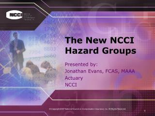 The New NCCI Hazard Groups