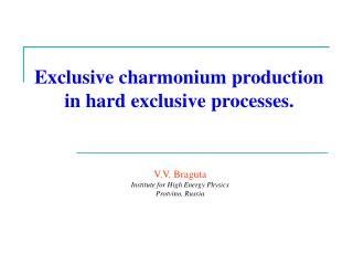 Exclusive charmonium production in hard exclusive processes.