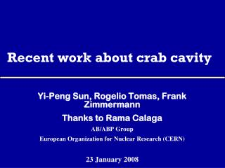 Recent work about crab cavity
