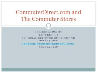 CommuterDirect and  The Commuter Stores