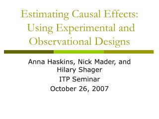 Estimating Causal Effects:  Using Experimental and Observational Designs