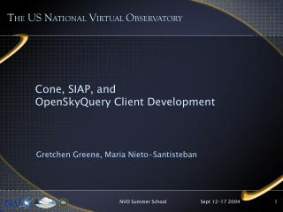 Cone, SIAP, and OpenSkyQuery Client Development