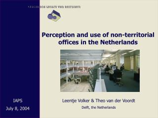 Perception and use of non-territorial offices in the Netherlands