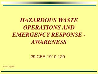 HAZARDOUS WASTE OPERATIONS AND EMERGENCY RESPONSE - AWARENESS