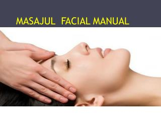 MASAJUL  FACIAL MANUAL