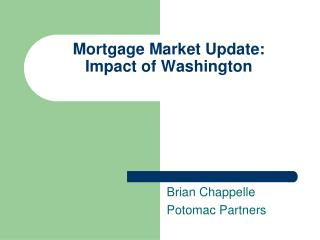 Mortgage Market Update: Impact of Washington