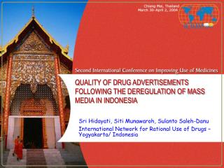 QUALITY OF DRUG ADVERTISEMENTS FOLLOWING THE DEREGULATION OF MASS MEDIA IN INDONESIA