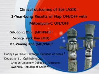 Clinical outcomes of Epi-LASIK : 1-Year-Long Results of Flap ON/OFF with Mitomycin-C ON/OFF