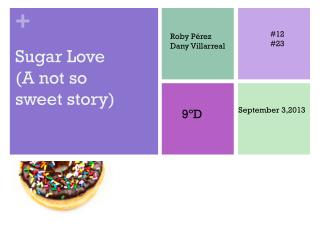 Sugar Love (A not so sweet story)