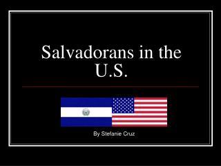 Salvadorans in the U.S.