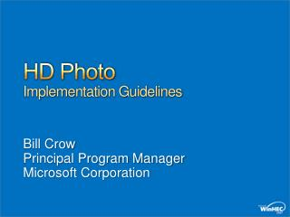 HD Photo Implementation Guidelines