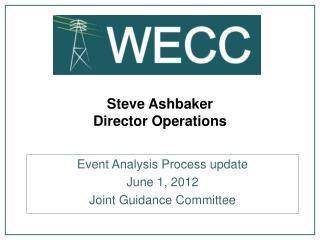 Steve Ashbaker Director Operations