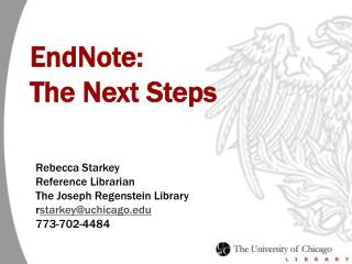 EndNote:   The Next Steps