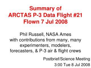 Postbrief/Science Meeting 3:00 Tue 8 Jul 2008