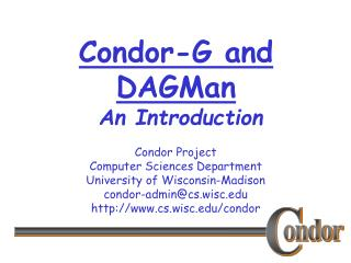 Condor-G and DAGMan  An Introduction