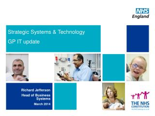 Strategic Systems & Technology  GP IT  u pdate