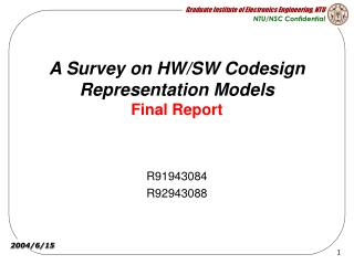 A Survey on HW/SW Codesign Representation Models Final Report
