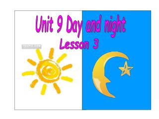 Unit 9 Day and night